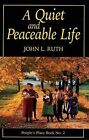 A Quiet and Peaceable Life: People's Place Book No.2 by John Landis Ruth (Paperback / softback, 1997)