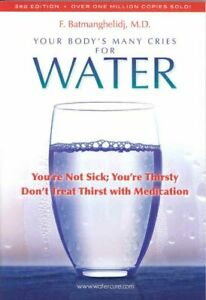 Your-Body-039-s-Many-Cries-for-Water-You-039-re-Not-Sick-You-039-re-Thristy-Don-039-t-Trea