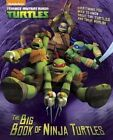 The Big Book of Ninja Turtles by Golden Books (Hardback, 2017)