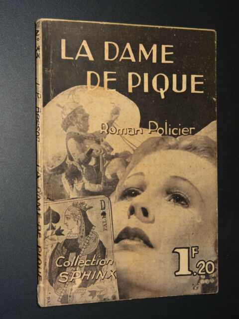 LA DAME DE PIQUE - Jean-Pierre Besson - COLLECTION SPHINX n°33