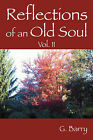 Reflections of an Old Soul: Volume II by G Barry (Paperback / softback, 2007)