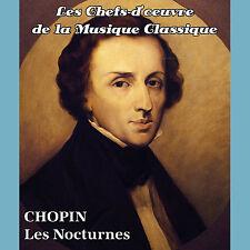 CD Les chefs-d'oeuvre de la musique classique - CHOPIN - Les Nocturnes