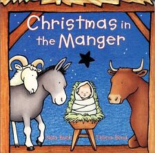 Christmas in the Manger Board Book by Nola Buck (1998, Board Book)