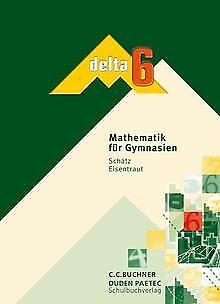 Schülerbuch Bayern Mathematik für Gy...BuchZustand gut delta 6 delta