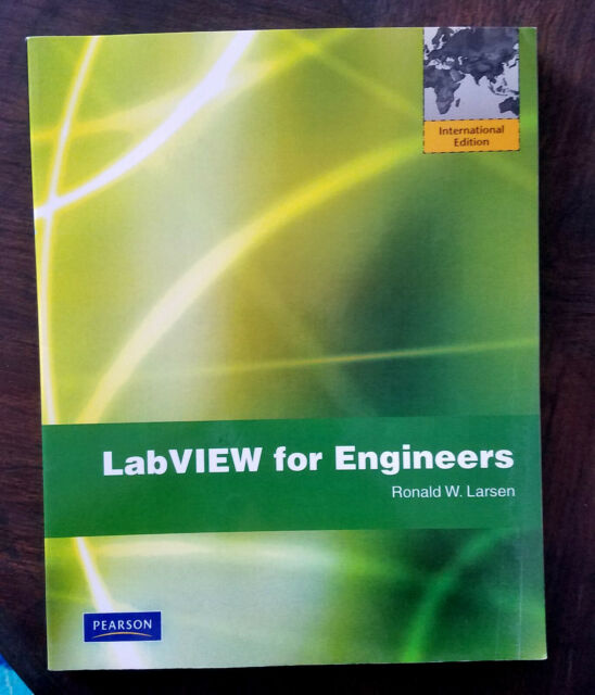 LabVIEW for Engineers by Ronald W  Larsen (2010, Paperback)