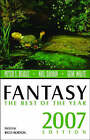 Fantasy: The Best of the Year by Rich Horton (Paperback / softback, 2007)