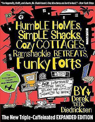 1 of 1 - Humble Homes, Simple Shacks, Cozy Cottages, Ramshackle Retreats, Funky Forts: An