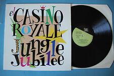 """CASINO ROYALE """"Jungle Jubilee"""" LP originale quasi PERFETTO!!"""