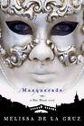 Masquerade by Melissa De la Cruz (Paperback, 2008)