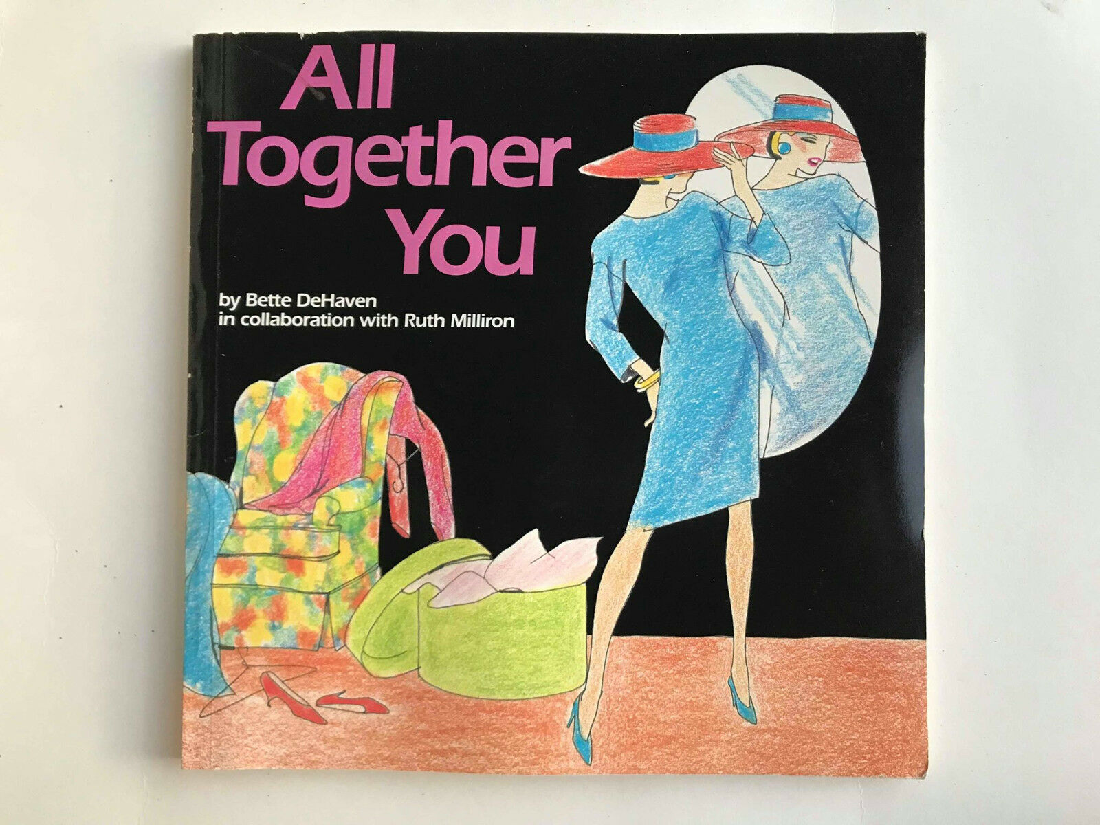 tutti Together You By Bette Dehaven en Colaboración con Ruth Milliron BK347 Pb