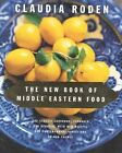 The New Book of Middle Eastern Food by Claudia Roden (Hardback, 2000)