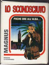 MAGNUS LO SCONOSCIUTO COMPLETA 1/6 LO SCARABEO EDIZIONE MIGNON