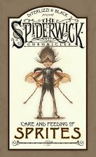 Care and Feeding of Sprites (The Spiderwick Chronicles), Black, Holly, DiTerlizz