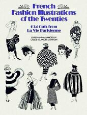 French Fashion Illustrations of the Twenties: 634 Cuts from La Vie Parisienne (D