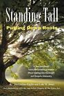 Standing Tall: Putting Down Roots by Lola M Jones, Jan Collins-Eaglin (Paperback / softback, 2012)