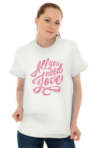 All You Need Love Cute Inspirational Gift T-Shirts T Shirts Tees For Womens