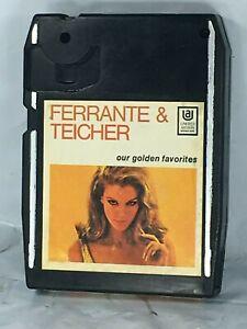 RARE Ferrante & Teicher Our Golden Favorites Stereo Eight 8 Track Tape FS EUC