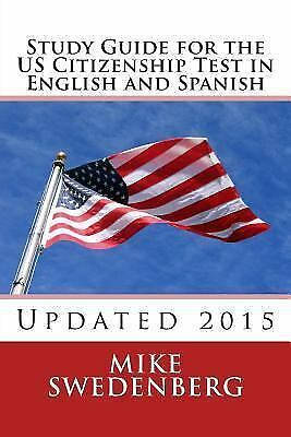 Study Guides for the US Citizenship Test Translated and Annotated: Study...