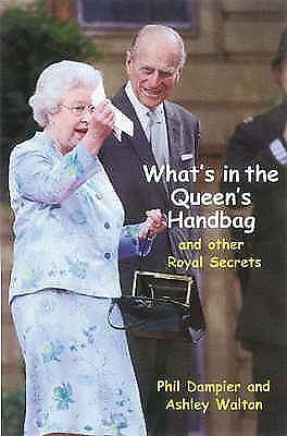 What-039-s-in-the-Queen-039-s-Handbag-by-Phil-Dampier-Ashley-Walton