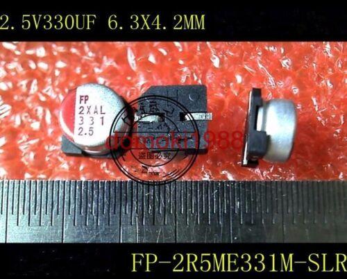 10 PCS  330UF 2.5V 6.3X4.2MM FP-2R5ME331M-SLR SMT Radial Electrolytic Capacitor