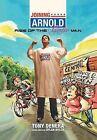 Joining Arnold: Rise of the Girlie Man by Tony Denera (Hardback, 2012)