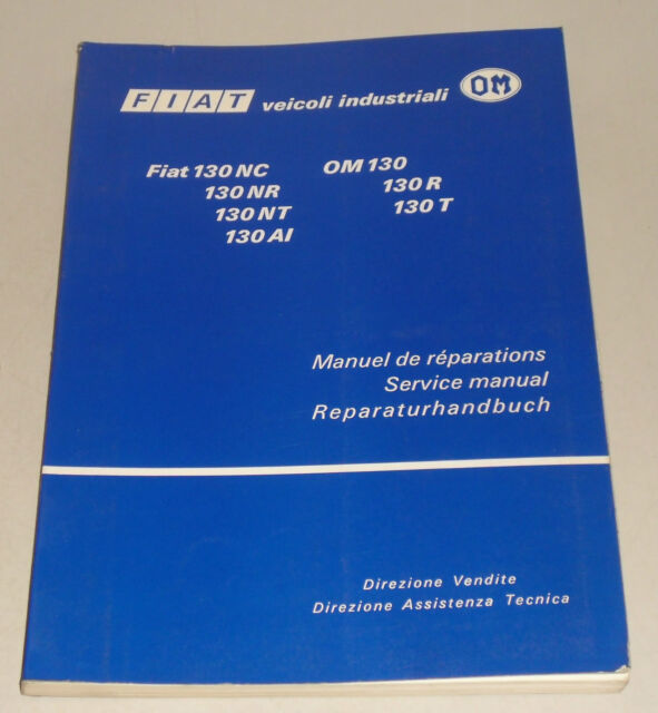 Workshop Manual Fiat Truck 130 Nc Nr Nt Ai And Om 130  130