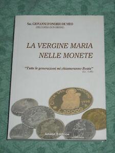 LA-VERGINE-MARIA-NELLE-MONETE-2005-Sac-Giovanni-D-039-Onofrio-De-Meo