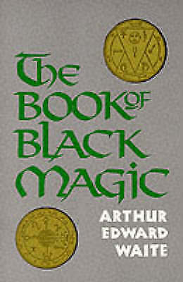 1 of 1 - Book of Black Magic: Including the Rites and Mysteries of Goetic Theurgy, Sorcer