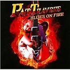 Pat Travers - Blues On Fire (2012)