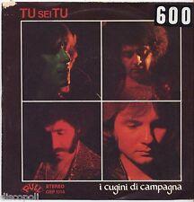 "I CUGINI DI CAMPAGNA - Tu sei tu - VINYL 7"" 45 LP 1977 VG+/VG- CONDITION"