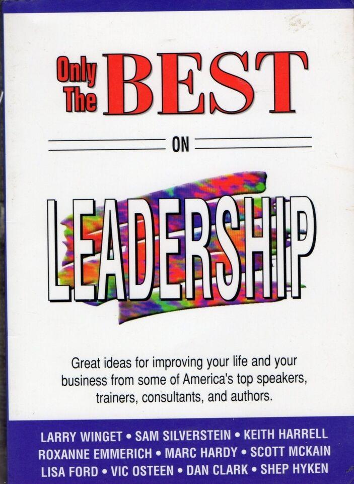 Only the Best on Leadership, Larry Winget, emne: personlig