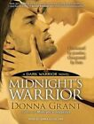 Midnight's Warrior Library Edition 9781452640228 by Donna Grant CD