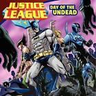 Justice League: Day of the Undead by John Sazaklis, Joe F Merkel (Paperback / softback, 2013)