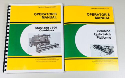 OPERATORS MANUAL FOR JOHN DEERE 6600 7700 COMBINE OWNERS MAINTENANCE SET
