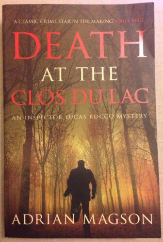 1 of 1 - Death at the Clos du Lac Adrian Magson Paris France Inspector Rocco 4 P/B Crime