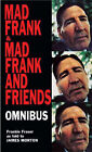 Mad Frank: Memoirs of a Life of Crime: AND Mad Frank and Friends by Frank Fraser, James Morton (Paperback, 2003)
