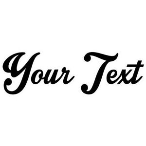 Your-Text-Vinyl-Decal-Sticker-Car-Window-Bumper-CUSTOM-8-034-Personalized-Lettering