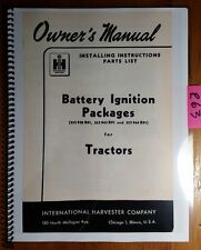 Ih International Harvester Battery Ignition Packages For Tractor Operator Manual