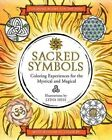 Sacred Symbols Coloring Experiences for The Mystical and Magical Paperback – 6 Oct 2015