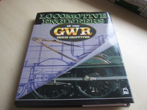1 of 1 - LOCOMOTIVE ENGINEERS OF THE GWR 1st EDITION,1987 ONE OWNER.
