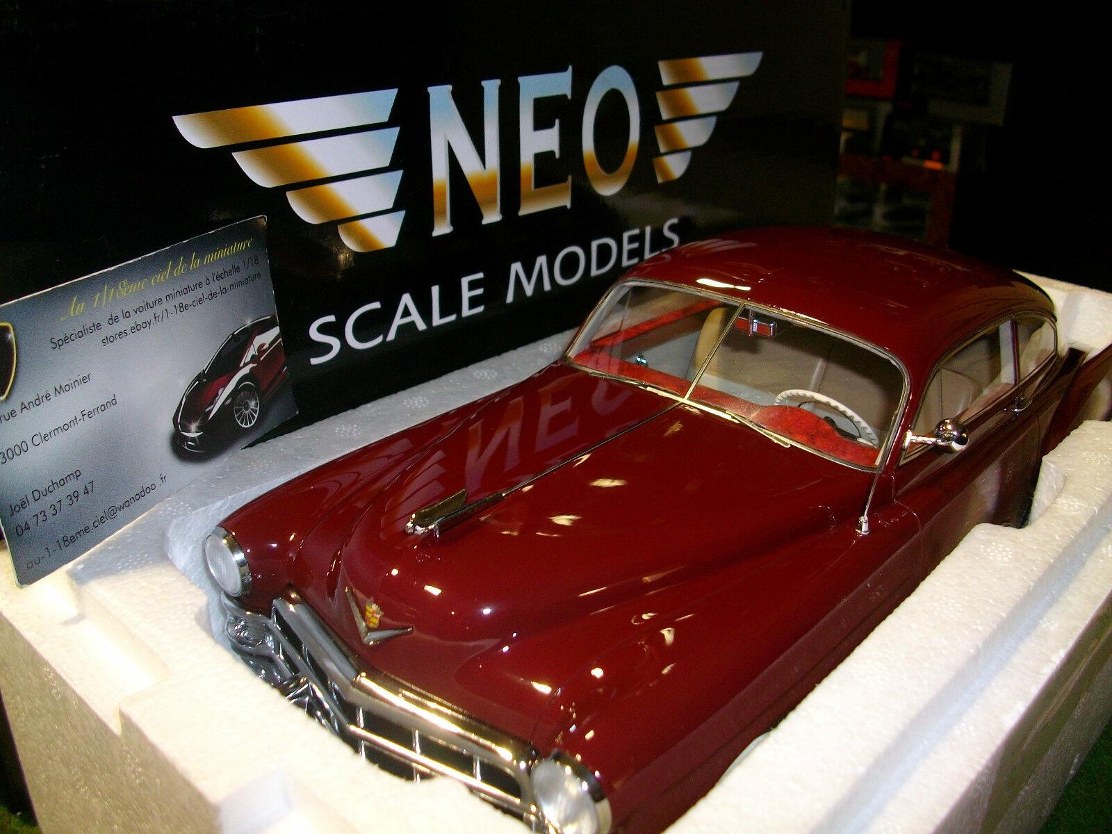 CADILLAC  SERIE 62 CLUB COUPE SEDAN bordeaux 1 18 NEO NEO18245 voiture miniature