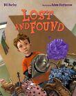 Lost and Found by Bill Harley (Hardback, 2012)