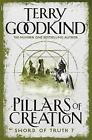 The Pillars of Creation by Terry Goodkind (Paperback, 2008)