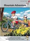 Mountain Adventure by Susan Hughes (Paperback, 2013)