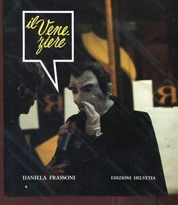IL-VENEZIERE-Daniela-Frassoni-Carnevale-di-Venezia-fotografico-Helvetia-1986