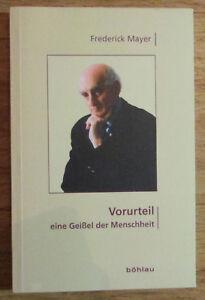 Vorurteil-Ein-Geissel-der-Menschheit-Frederick-Mayer-Boehlau-2010