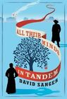 All Their Minds in Tandem by David Sanger (Hardback, 2016)