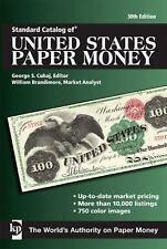 Standard Catalog of United States Paper Money (Standard Catalog of U.S. Paper