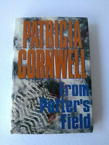 From-Potter-039-s-Field-by-Patricia-Cornwell-1995-Hardcover