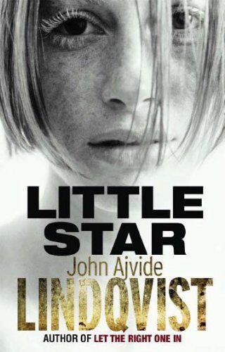 1 of 1 - Little Star By John Ajvide Lindqvist, Marlaine Delargy. 9780857385123
